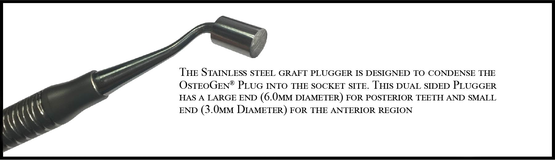 OsteoGen Plug Stainless Steel Plugger
